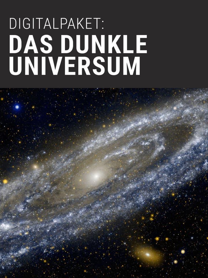 Spektrum der Wissenschaft Digitalpaket: Das dunkle Universum