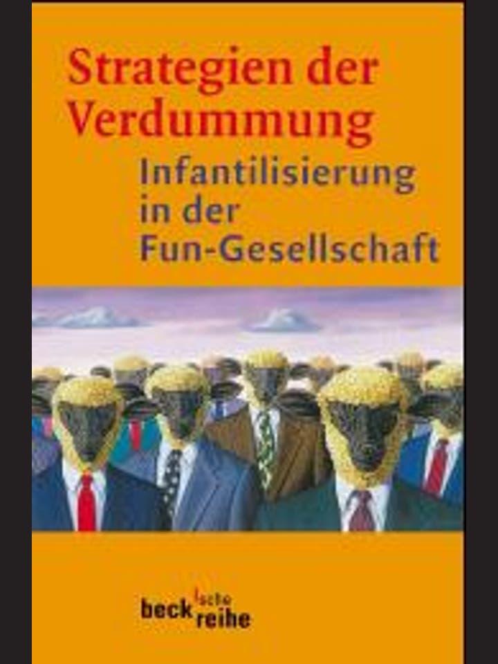 Jürgen Wertheimer, Peter V. Zima (Hg.)  : Strategien der Verdummung