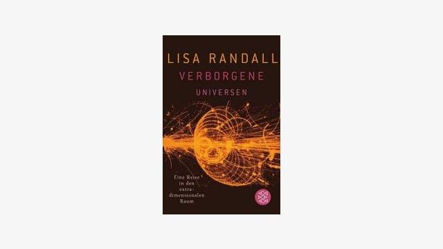 Lisa Randall: Verborgene Universen