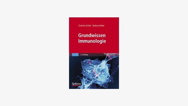 Christine Schütt und Barbara Bröker: Grundwissen Immunologie