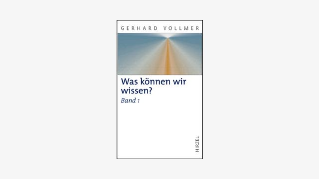 Gerhard Vollmer: Was können wir wissen?