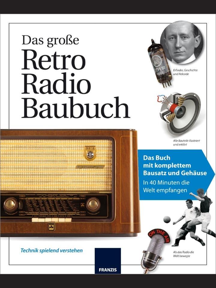 Franzis: Das große Retro Radio Baubuch