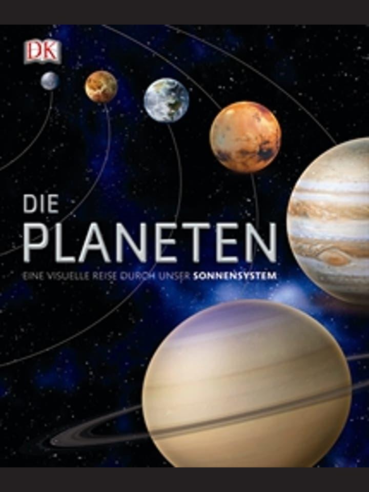 Maggie Aderin-Pocock, Ben Bussey, Andrew K. Johnson (Hg.): Die Planeten