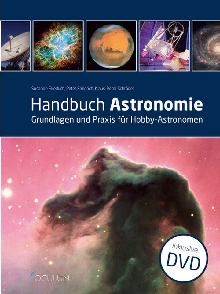 Susanne Friedrich, Peter Friedrich, Klaus-Peter Schröder: Handbuch Astronomie