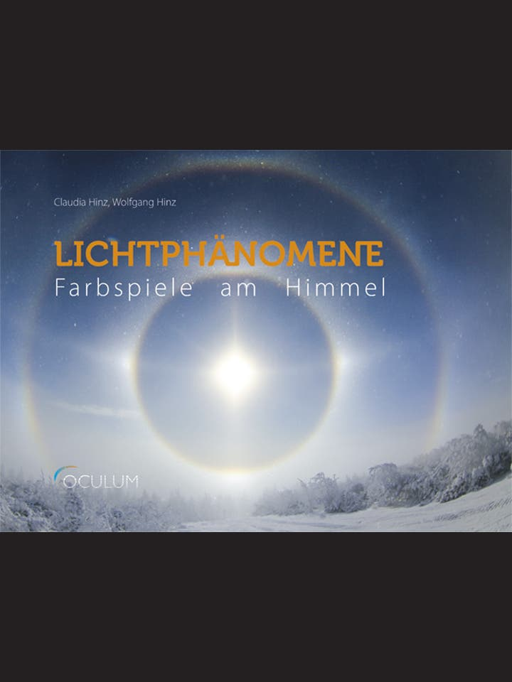 Claudia Hinz, Wolfgang Hinz: Lichtphänomene