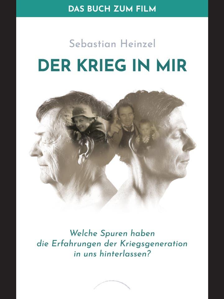 Sebastian Heinzel: Der Krieg in mir