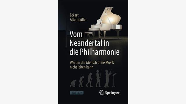 Eckart Altenmüller  : Vom Neandertal in die Philharmonie