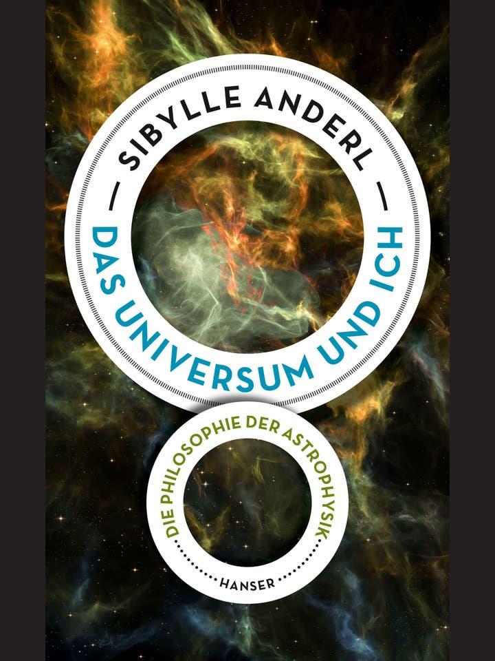 Sibylle Anderl: Das Universum und ich
