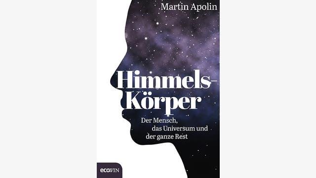 Martin Apolin: Himmels-Körper
