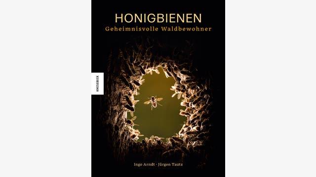 Ingo Arndt, Jürgen Tautz: Honigbienen