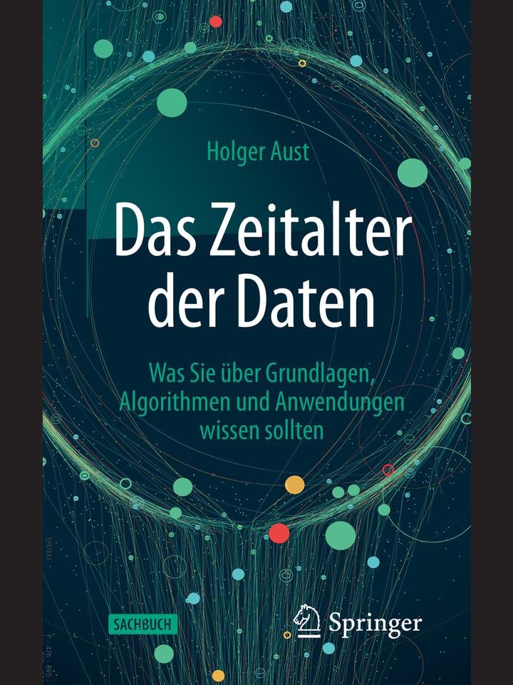 Holger Aust: Das Zeitalter der Daten