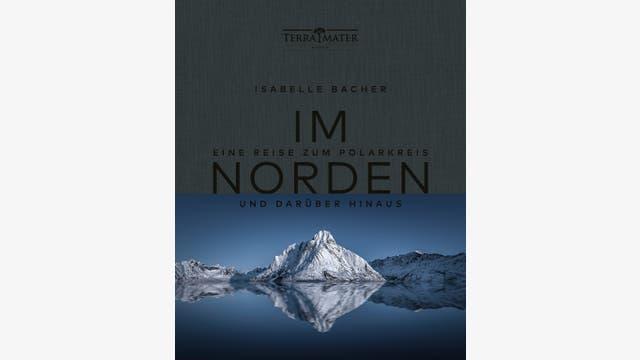 Isabelle Bacher, Caroline Metzger: Im Norden
