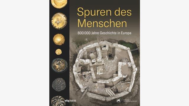 Eszter Bánffy, Kerstin P. Hofmann, Philipp von Rummel (Hg.): Spuren des Menschen