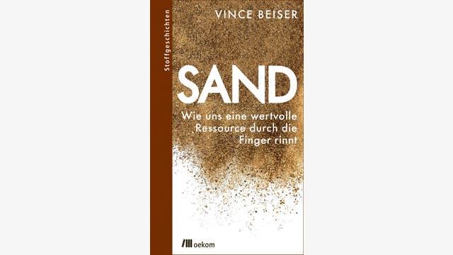 Vince Beiser: Sand