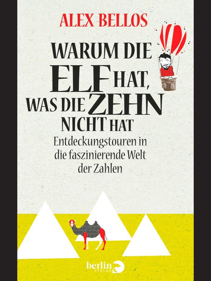 Alex Bellos: Warum die Elf hat, was die Zehn nicht hat