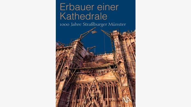 Sabine Bengel et al.: Erbauer einer Kathedrale