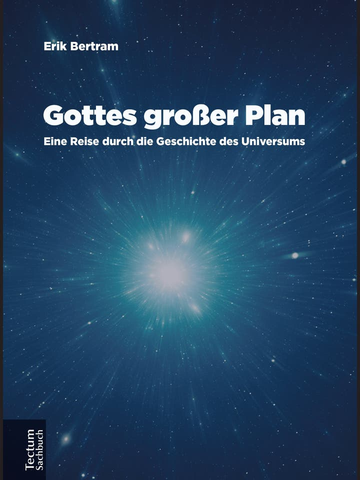 Erik Bertram: Gottes großer Plan