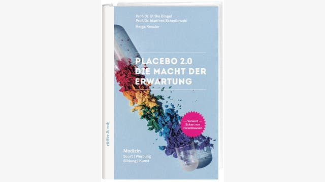 Ulrike Bingel, Manfred Schedlowski, Helga Kessler (Hg.): Placebo 2.0