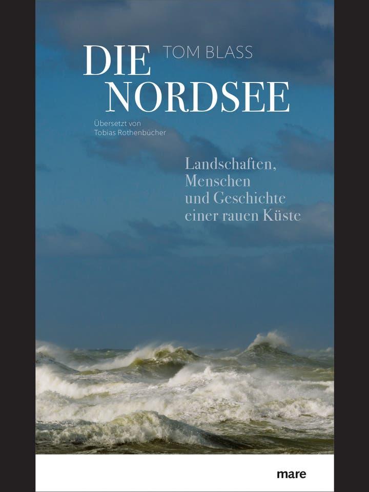 Tom Blass: Die Nordsee