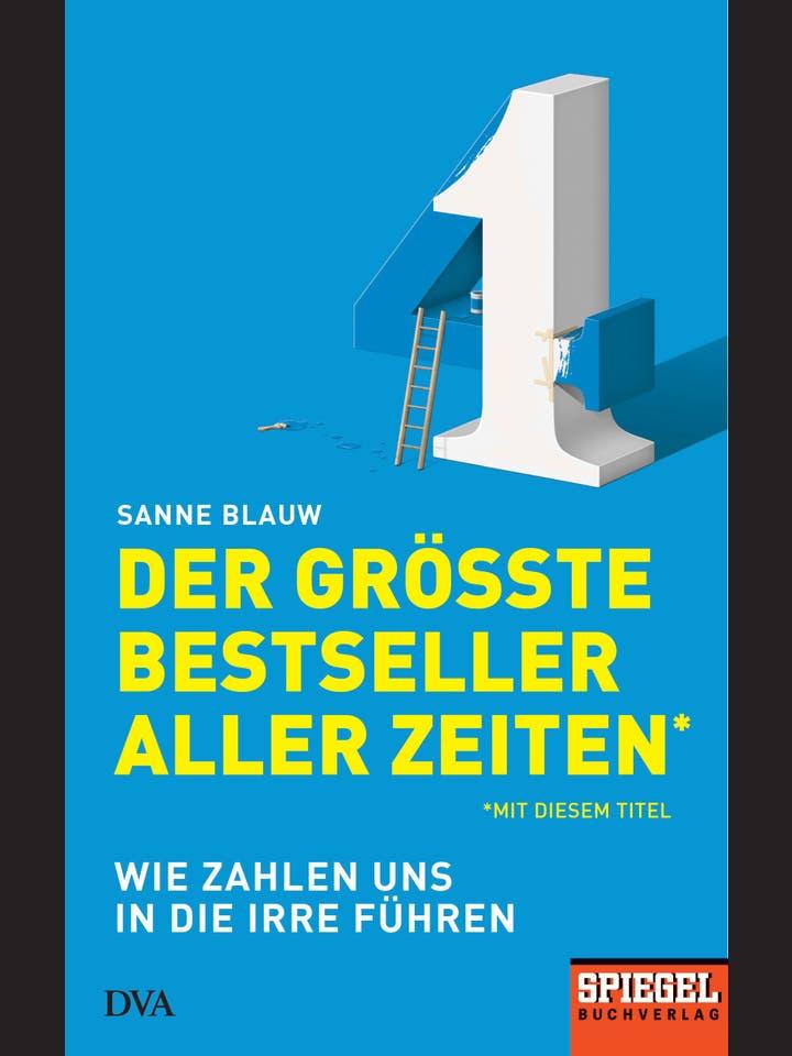 Sanne Blauw: Der größte Bestseller aller Zeiten (mit diesem Titel)