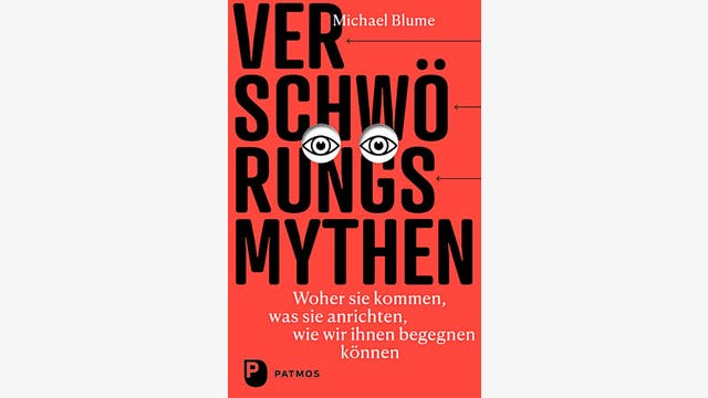 Michael Blume: Verschwörungsmythen