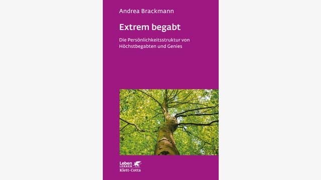 Andrea Brackmann: Extrem begabt