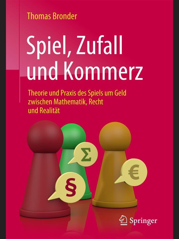 Thomas Bronder: Spiel, Zufall und Kommerz