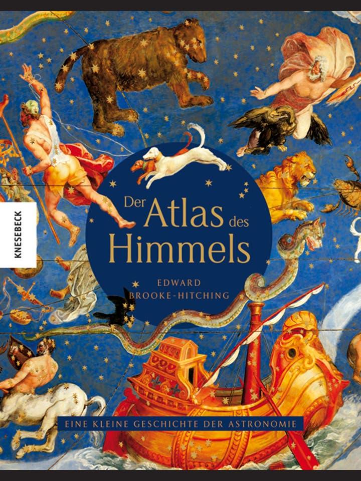Edward Brooke-Hitching: Der Atlas des Himmels