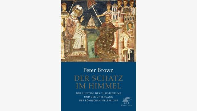Peter Brown: Der Schatz im Himmel