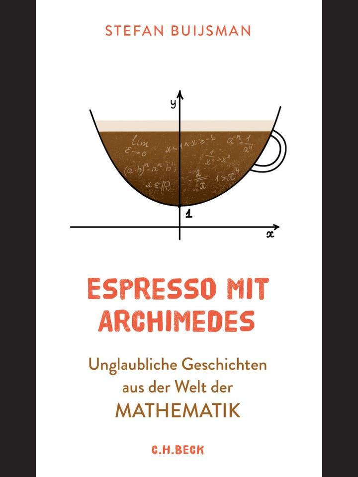 Stefan Buijsman: Espresso mit Archimedes