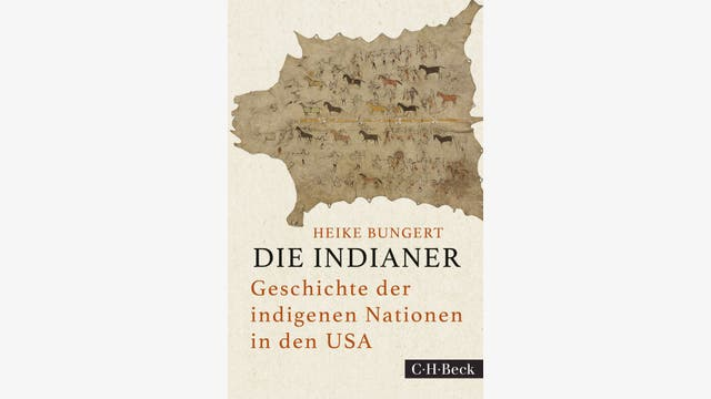 Heike Bungert: Die Indianer