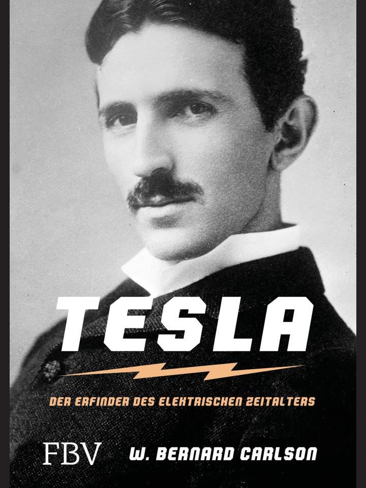 W. Bernard Carlson: Tesla