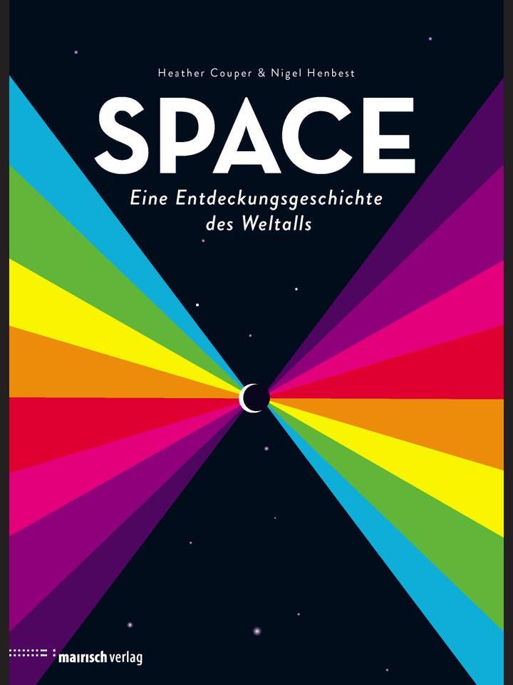Heather Couper, Nigel Henbest: Space