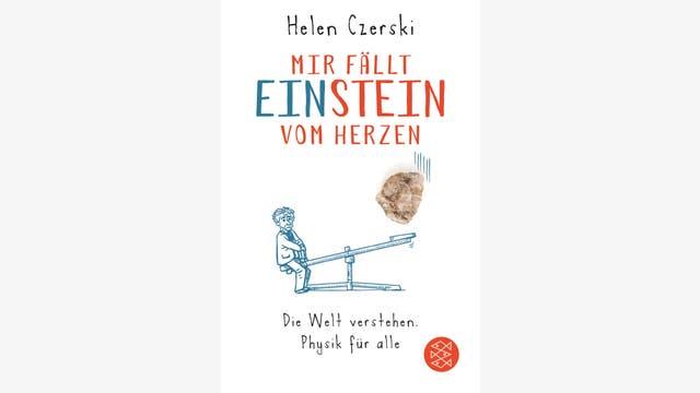 Helen Czerski: Mir fällt Einstein vom Herzen