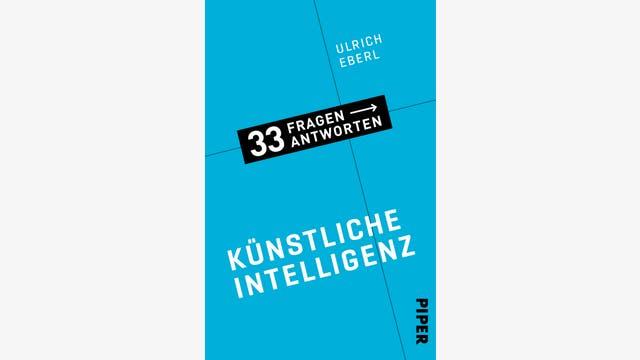 Ulrich Eberl: Künstliche Intelligenz