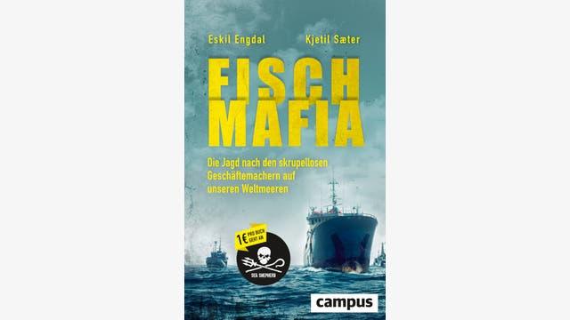 Eskil Engdal, Kjetil Sæter: Fisch-Mafia