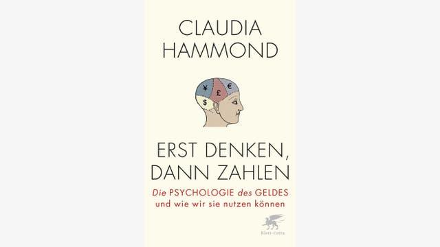 Claudia Hammond: Erst denken, dann zahlen