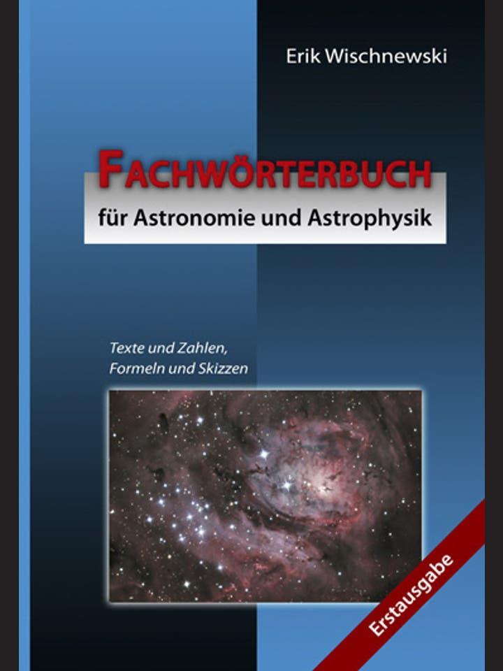 Erik Wischnewski: Fachwörterbuch für Astronomie und Astrophysik