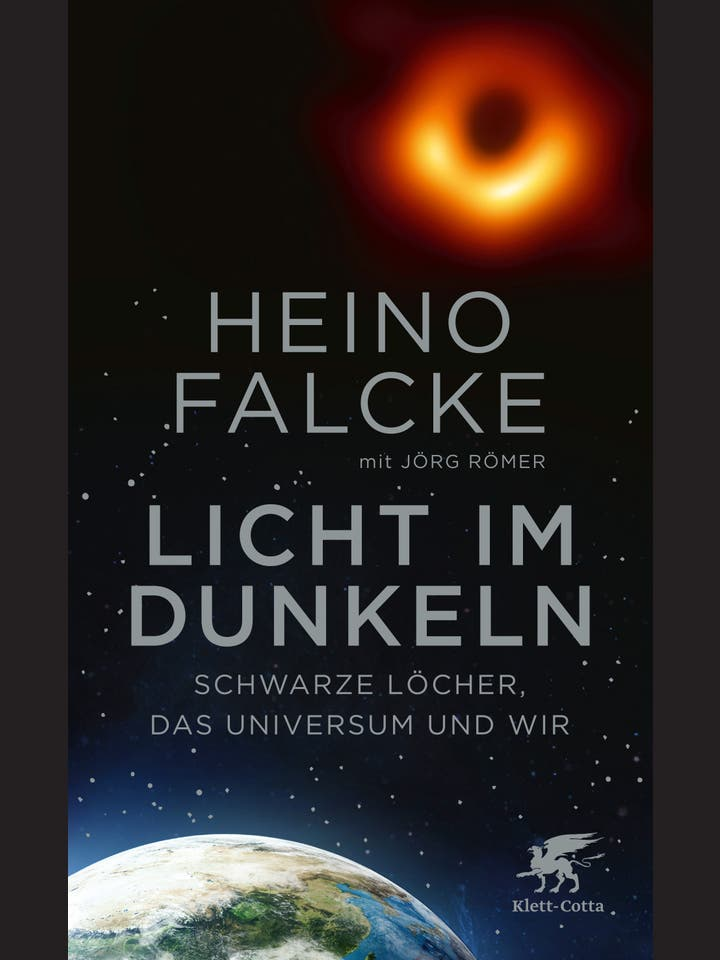 Heino Falcke, Jörg Römer: Licht im Dunkeln