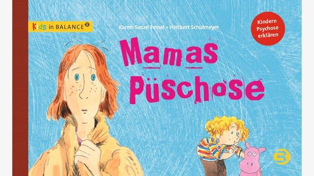 Karen-Susan Fessel, Heribert Schulmeyer: Mamas Püschose