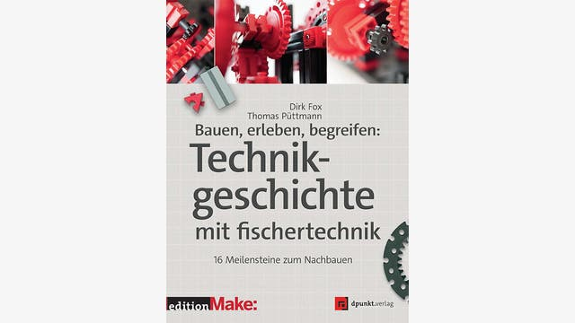Dirk Fox, Thomas Püttmann: Bauen, erleben, begreifen