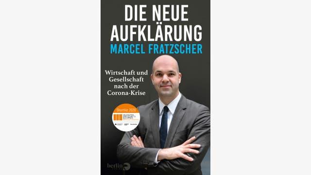 Marcel Fratzscher: Die neue Aufklärung