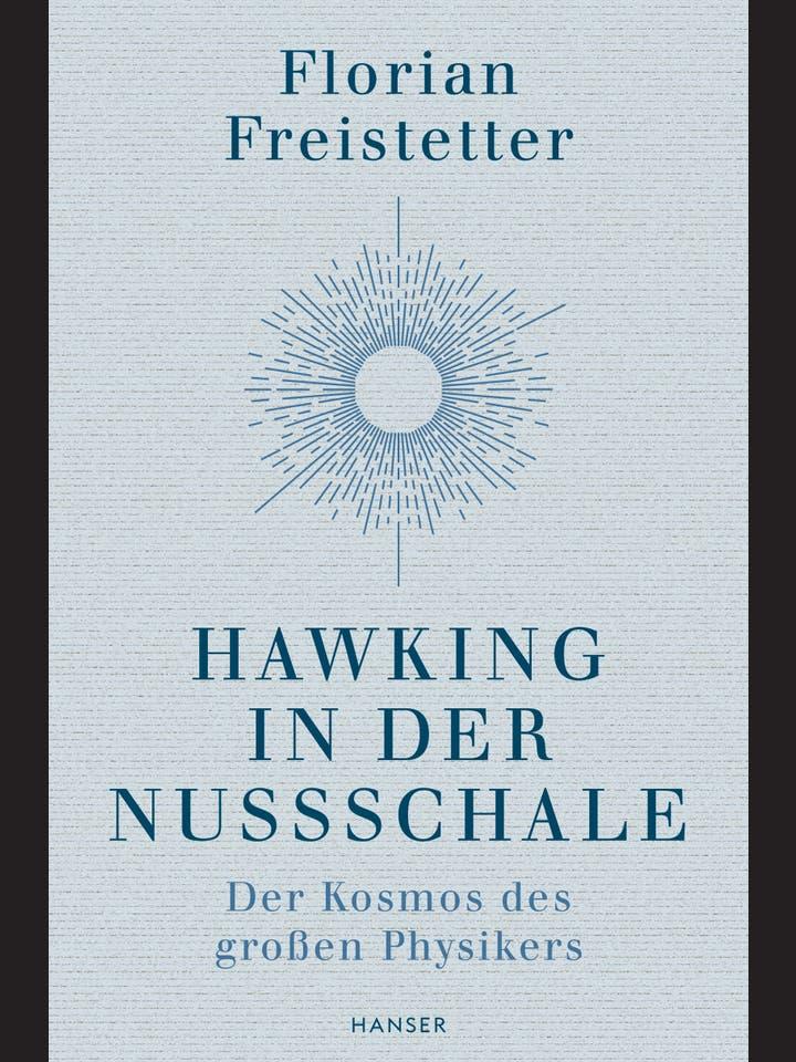 Florian Freistetter: Hawking in der Nussschale