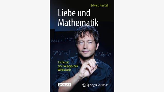 Edward Frenkel: Liebe und Mathematik