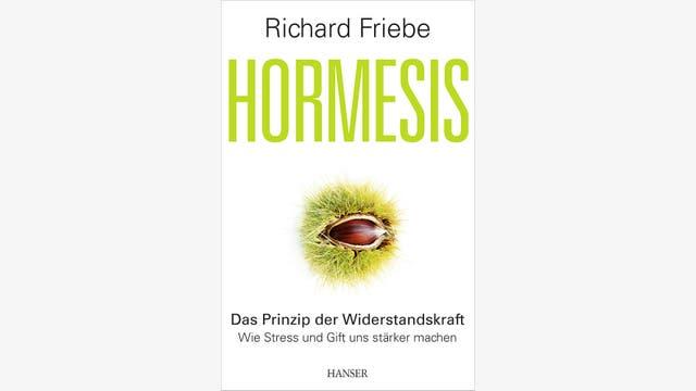 Richard Friebe: Hormesis