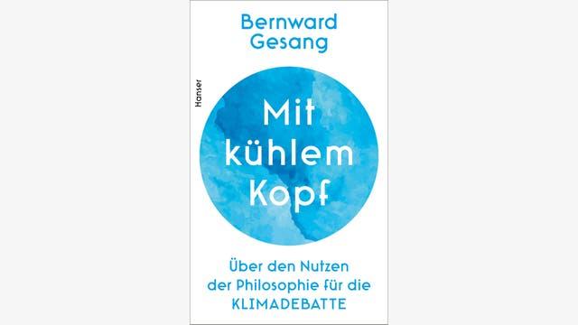 Bernward Gesang: Mit kühlem Kopf