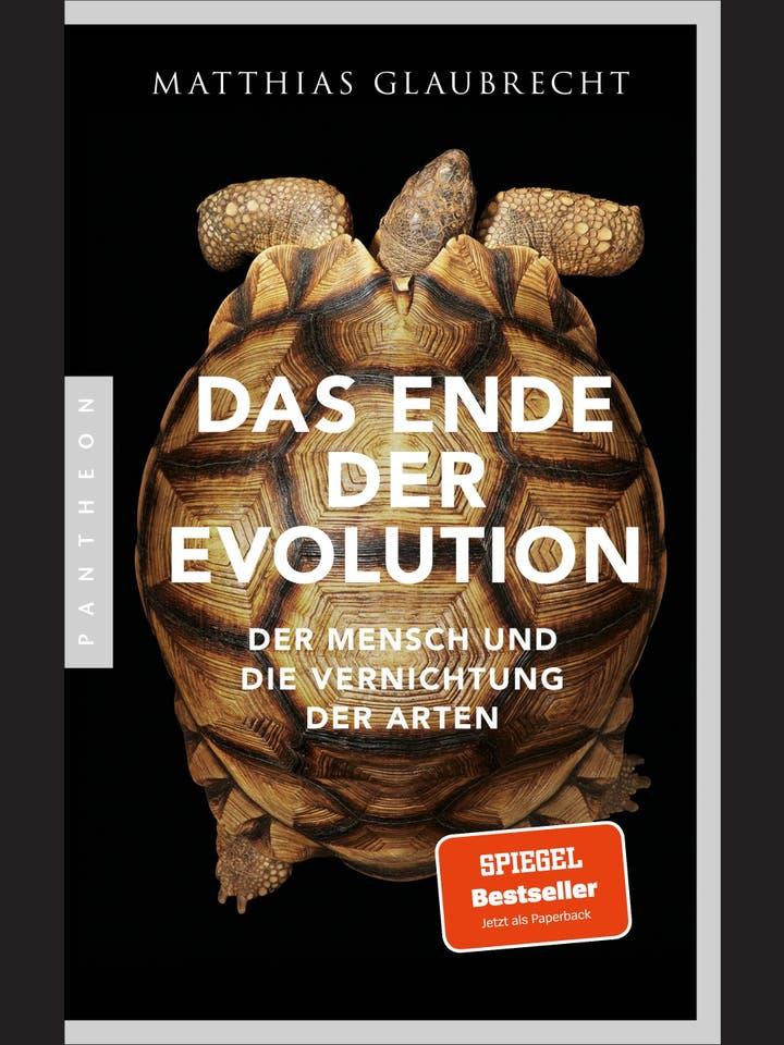 Matthias Glaubrecht: Das Ende der Evolution