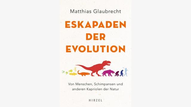 Matthias Glaubrecht: Eskapaden der Evolution