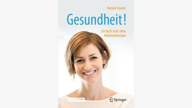 Natalie Grams: Gesundheit!