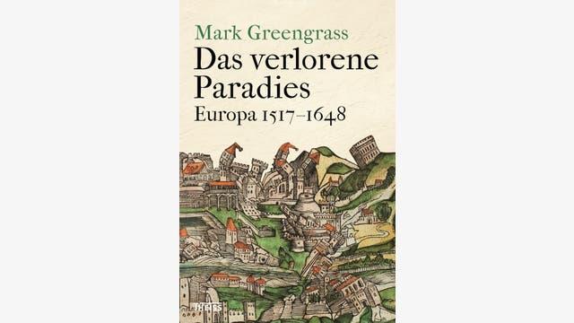 Mark Greengrass: Das verlorene Paradies